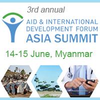 3rd annual Aid & Development Asia Summit @ MICC2   Naypyitaw   Naypyidaw Union Territory   Myanmar (Burma)