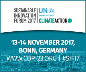 Sustainable Innovation Forum 2017- Forging Partnerships between Policy-Makers, Business Leaders and Innovators @ Bonn | North Rhine-Westphalia | Germany